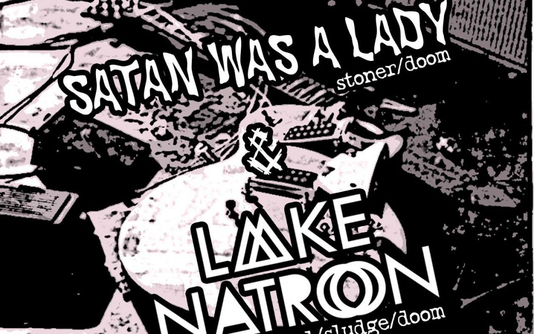 Stoner Träsh Bäsh Vol. 2 feat. Lake Natron & Satan was a Lady